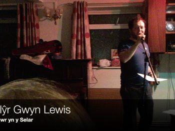 Llŷr Gwyn Lewis - Lawr yn y Selar