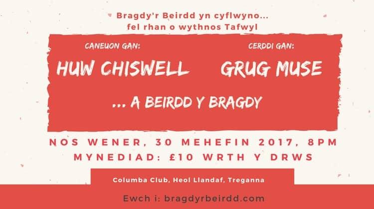 Huw Chiswell a Grug Muse yn westai Bragdy'r Beirdd Mehefin 2017